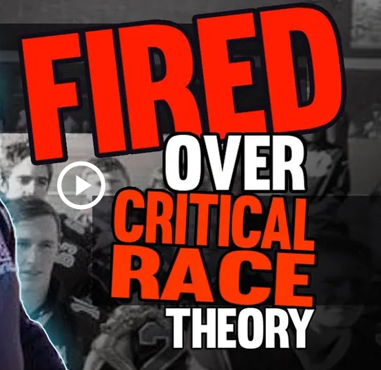 Fired Over Critical Race Theory
